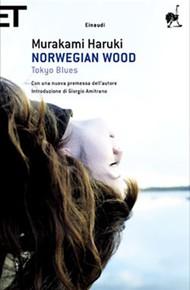 """Norwegian Wood. Tokio Blues"" di Haruki Murakami (Einaudi)"