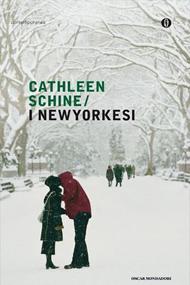 """""""I newyorkesi"""" di Cathleen Schine (Mondadori)"""