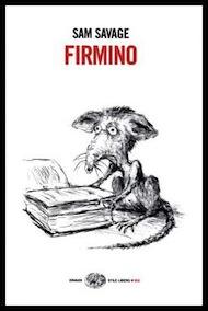 """Firmino"" di Sam Savage (Einaudi)"