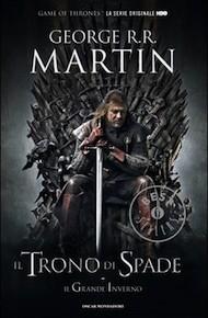 """""""Il Trono di Spade"""" di George Martin (Mondadori)"""