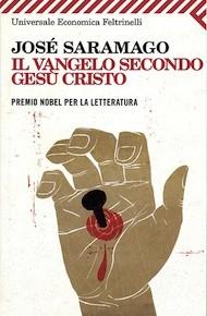 """""""Il Vangelo secondo Gesù Cristo"""" di José Saramago (Feltrinelli)"""