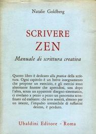 """""""Scrivere Zen"""" di Natalie Goldberg (Ubaldini Editore)"""