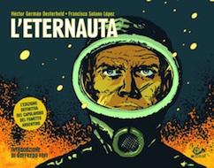 """""""L'eternauta"""" di Héctor Oesterheld (001 Edizioni)"""
