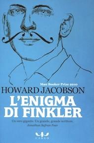 """L'enigma di Finkler"" di Howard Jacobson (Cargo Edizioni)"