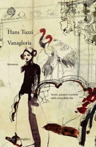 """Vanagloria"" di Hans Tuzzi (Bollati Boringhieri)"