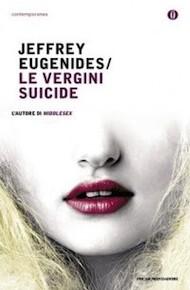 """Le vergini suicide"" di Jeffrey Eugenides (Mondadori)"