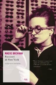 """""""Racconti di New York"""" di Maeve Brennan (Rizzoli)"""