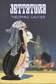 """""""Jettatura"""" di Thèophile Gautier (CSIPP Edizioni)"""