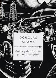 """""""Guida galattica per autostoppisti"""" di Adam Douglas (Mondadori)"""