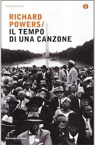 """""""Il tempo di una canzone"""" di Richard Powers (Mondadori)"""