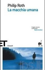 """""""La macchia umana"""" di Philip Roth (Einaudi)"""