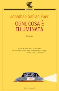 """Ogni cosa è illuminata"" di Jonathan Safran Foer (Guanda)"