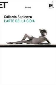"""""""L'arte della gioia"""" di Goliarda Sapienza (Einaudi)"""