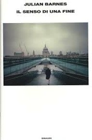 """""""Il senso di una fine"""" di Julian Barnes (Einaudi)"""