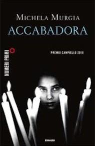 """""""Accabadora"""" di Michela Murgia (Einaudi)"""