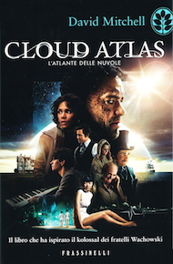 """Cloud Atlas"" di David Mitchell (Frassinelli)"