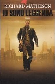 """""""Io sono leggenda"""" di Richard Matheson (Fanucci Editore)"""