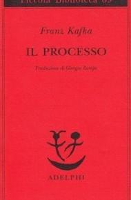 """Il processo"" di Franz Kafka (Adelphi)"