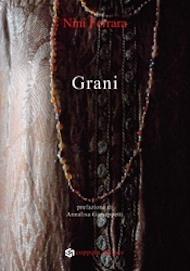 """""""Grani"""" di Nini Ferrara (Coppola Editore)"""