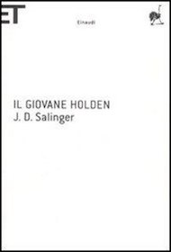 """Il giovane Holden"" di J.D. Salinger (Einaudi)"