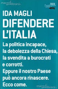 """""""Difendere l'Italia"""" di Ida Magli (Rizzoli)"""