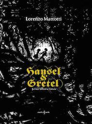 """""""Hansel & Gretel"""" di Jacob e Wilhelm Grimm (Orecchio Acerbo Edizioni)"""