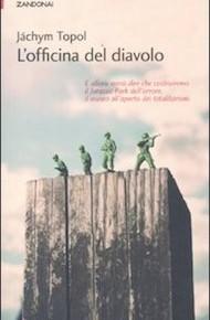 """""""L'officina del diavolo"""" di Jáchym Topol (Zandonai Edizioni)"""