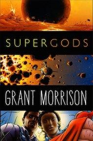 """""""Supergods"""" di Grant Morrison (Bao Edizioni)"""