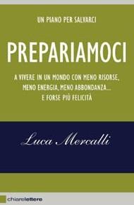 """""""Prepariamoci"""" di Luca Mercalli (Chiarelettere)"""
