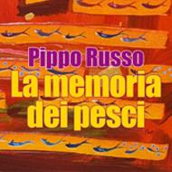 """""""La memoria dei pesci"""" di Pippo Russo (Cult Editore)"""