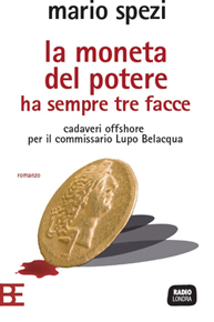 La moneta del potere ha sempre tre facce di Mario Spezi (Barbera Editore)