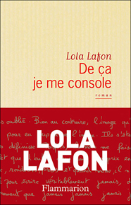 """De ça je me console"" di Lola Lafon (Edizioni Flammarion)"