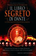"""""""Il libro segreto di Dante"""" di Francesco Fioretti (Newton Compton Editori)"""