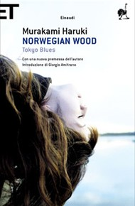 """Norwegian Wood. Tokio Blues"" di Haruki Murakami (Einaudi)"