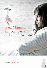 La scomparsa di Lauren Armstrong di Gaia Manzini (Fandango Libri)