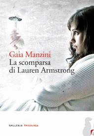 """La scomparsa di Lauren Armstrong"" di Gaia Manzini (Fandango Libri)"