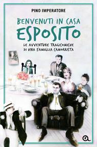 """""""Benvenuti in casa Esposito"""" di Pino Imperatore (Giunti Editore)"""