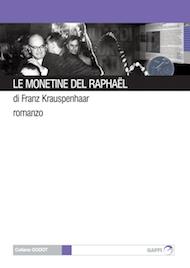 """Le monetine del Raphaël"" di Franz Krauspenhaar (Gaffi Editore)"