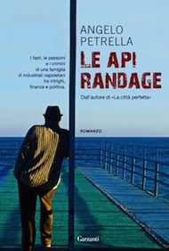 """Le api randage"" di Angelo Petrella (Garzanti)"