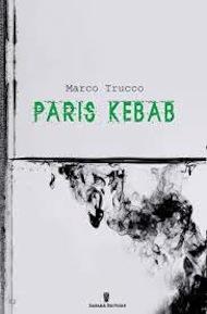 """Paris kebab"" di Marco Trucco (Safarà Editore)"