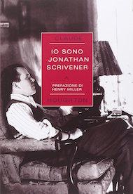 """""""Io sono Jonathan Scrivener"""" di Claude Houghton (Castelvecchi)"""