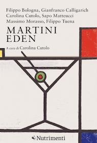 carolina cutolo nutrimenti martini eden