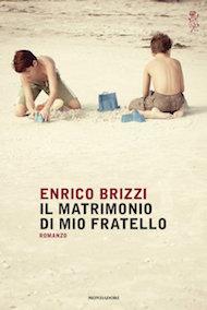 """compra """"il matrimonio di mio fratello"""" di Enrico Brizzi (Mondadori)"""
